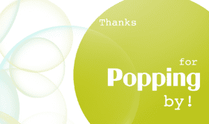 photograph about Thanks for Popping by Free Printable named Organized towards POP! Child Shower!