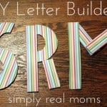 DIY Letter Builders and Letter Learning Activities!