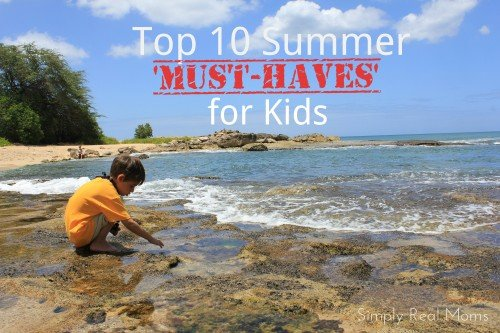 Top 10 Summer Must Haves for Kids 500x333 Top 10 Summer Must Haves for Kids