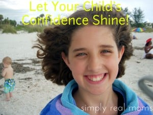 Let Your Child's Confidence Shine - Building confidence and self-esteem 1