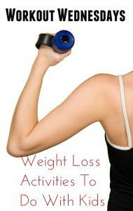 Workout Wednesday: Weight Loss Activities To Do With Your Kids 1