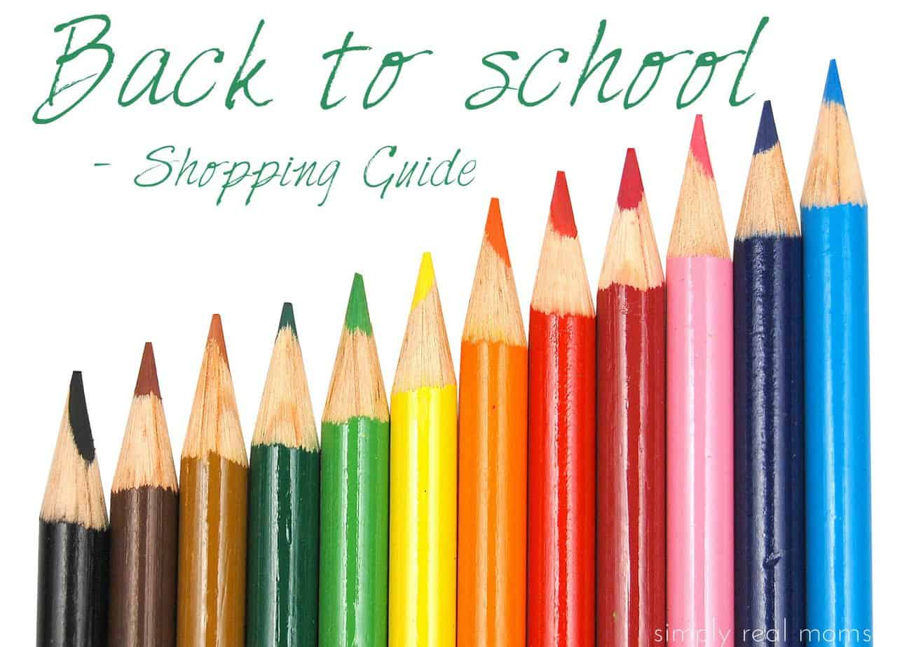 Back To School Shopping Guide Simply Real Moms