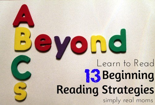 Beyond ABCs13 Beginning Reading Strategies Learn to Read 500x340 Beyond ABC's:13 Beginning Reading Strategies