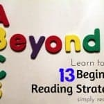 Beyond ABC's:13 Beginning Reading Strategies