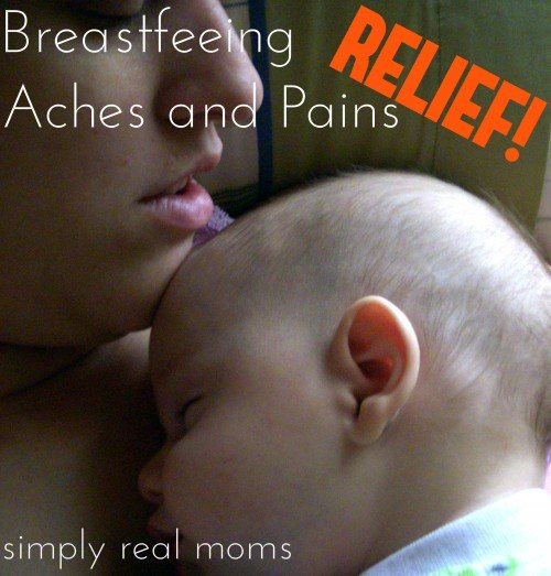 Relief for Breastfeeding Aches and Pains so many great suggestions. Pin now never know when I might need it  500x523 Relief for Breastfeeding Pains and Problems