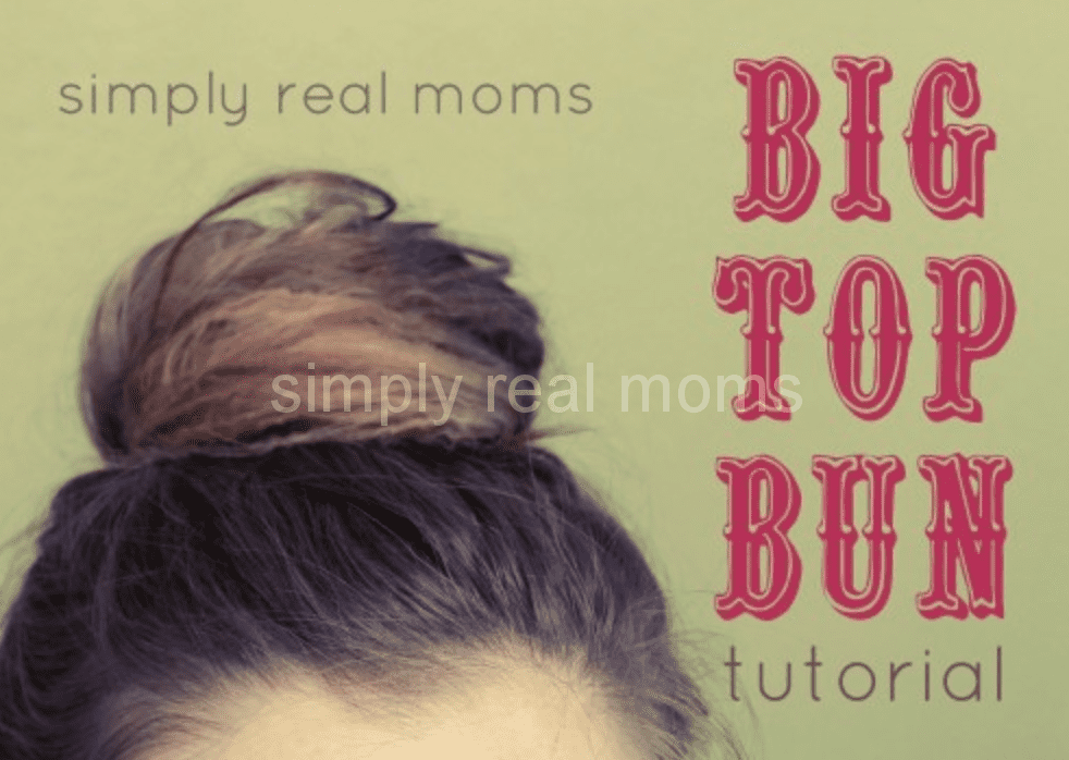 Big Top Bun: Easy Updo How-To For A Busy Mom 14