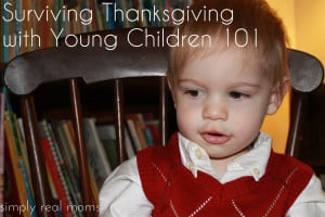 Surviving Thanksgiving with Young Children 101 1