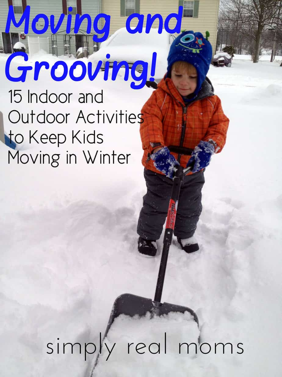 Moving and Grooving: 15 Indoor and Outdoor Activities to Keep Kids ...