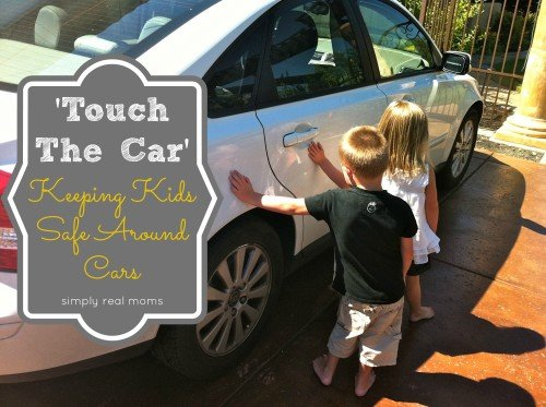 touch the car keeping kids safe around cars