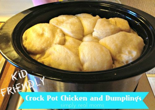 Crock Pot Chicken and Dumplings kid friendly and so easy 500x353 Our Favorite Go To Crock Pot Meals