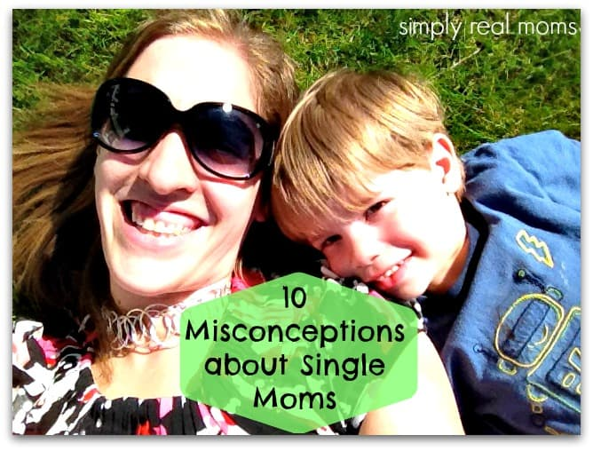 10 Misconceptions About Single Moms 1