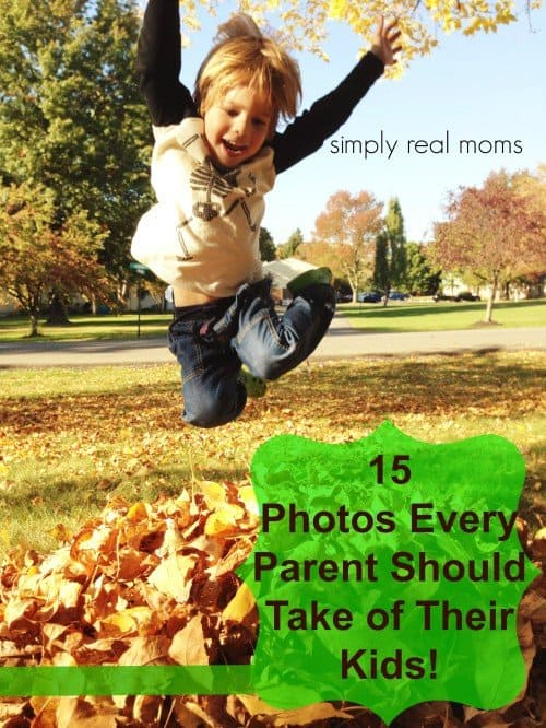 15 Photos Every Parent Should take of their Kids! 22