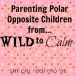 Parenting polar opposite children from wild to calm from Simply Real Moms 500x1661 150x150 Relaxation Bottles