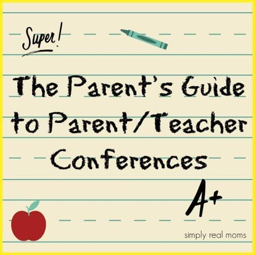 The Parent's Guide to ParentTeacher Conferences from Simply Real Moms