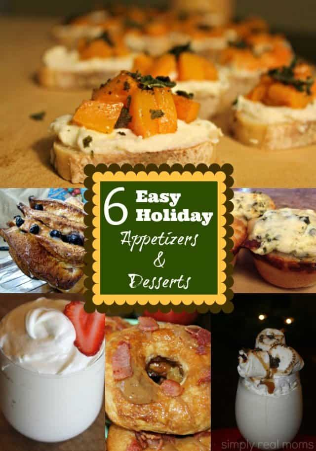 Easy Holiday Appetizers and Desserts