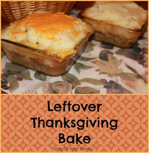 Leftover Thanksgiving Bake-no more turkey sandwiches!