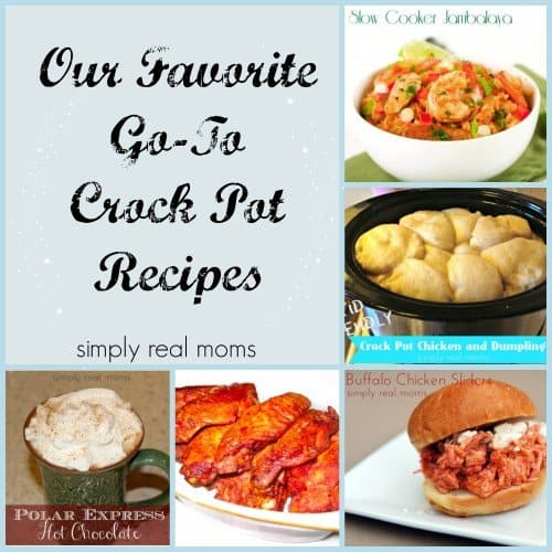 Our Favorite Go To Crock Pot Recipes- From kid friendly to game day goodies, we've got you covered!