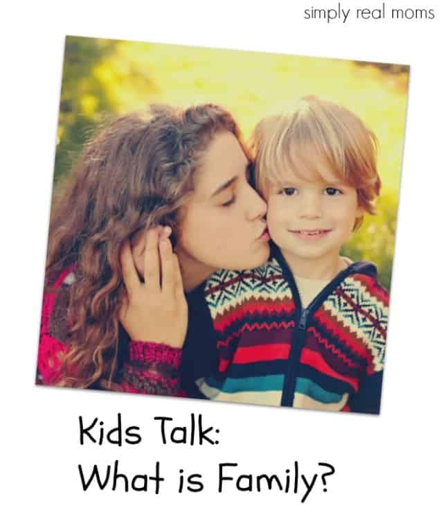 Kids Talk- What is Family?