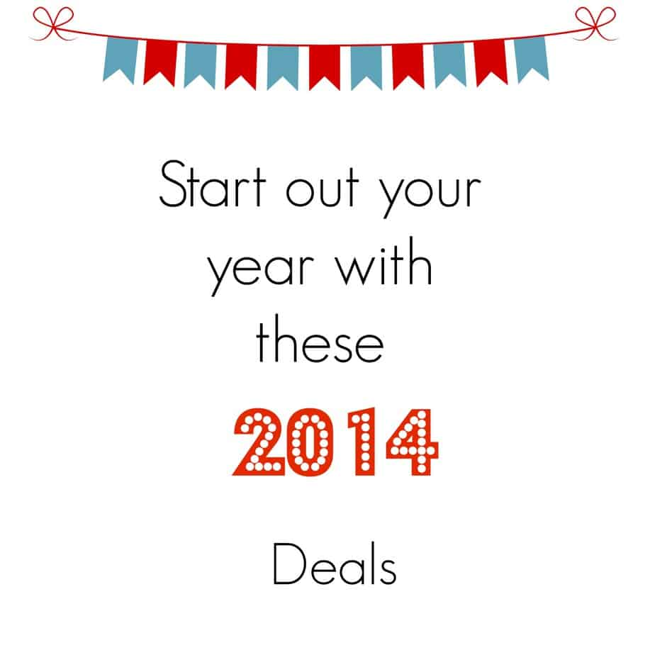 Start out your New Year with these 2014 deals!  1