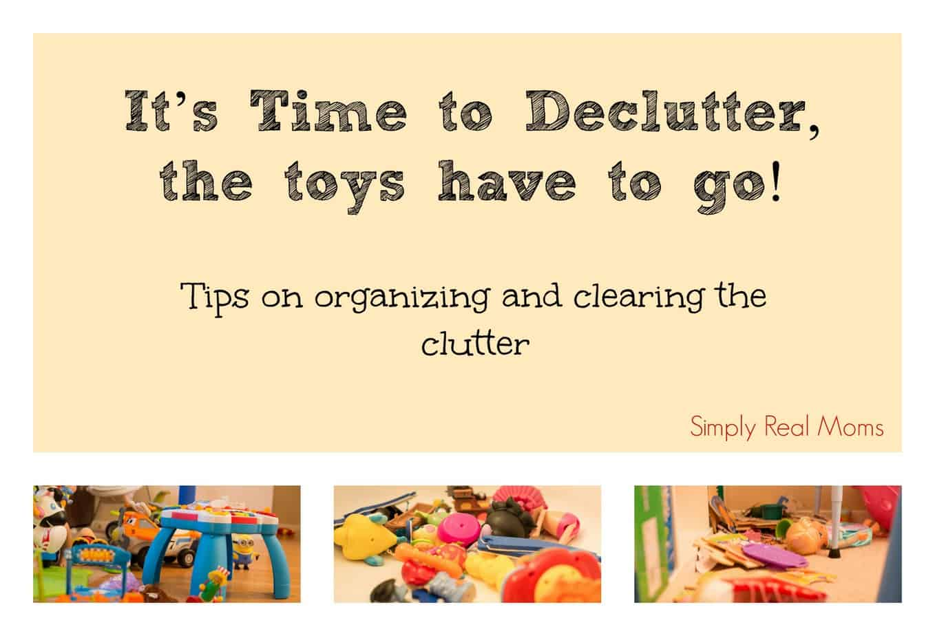 Decluttering your home, toys and all! 1