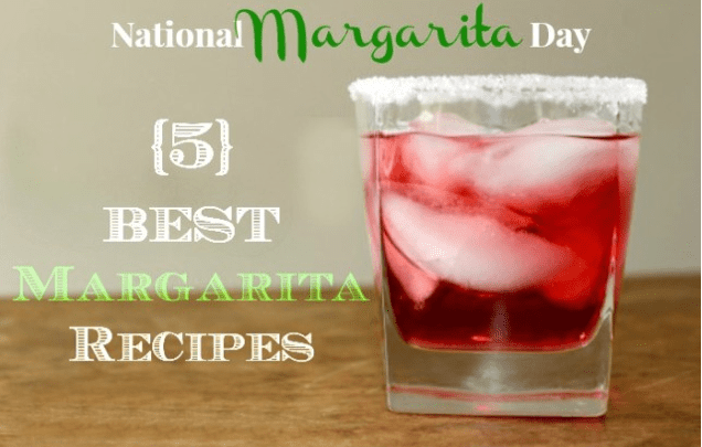 National Margarita Day: The Best Margarita Recipes 9