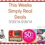 Simply Real Deals  3/20/14-3/26/14