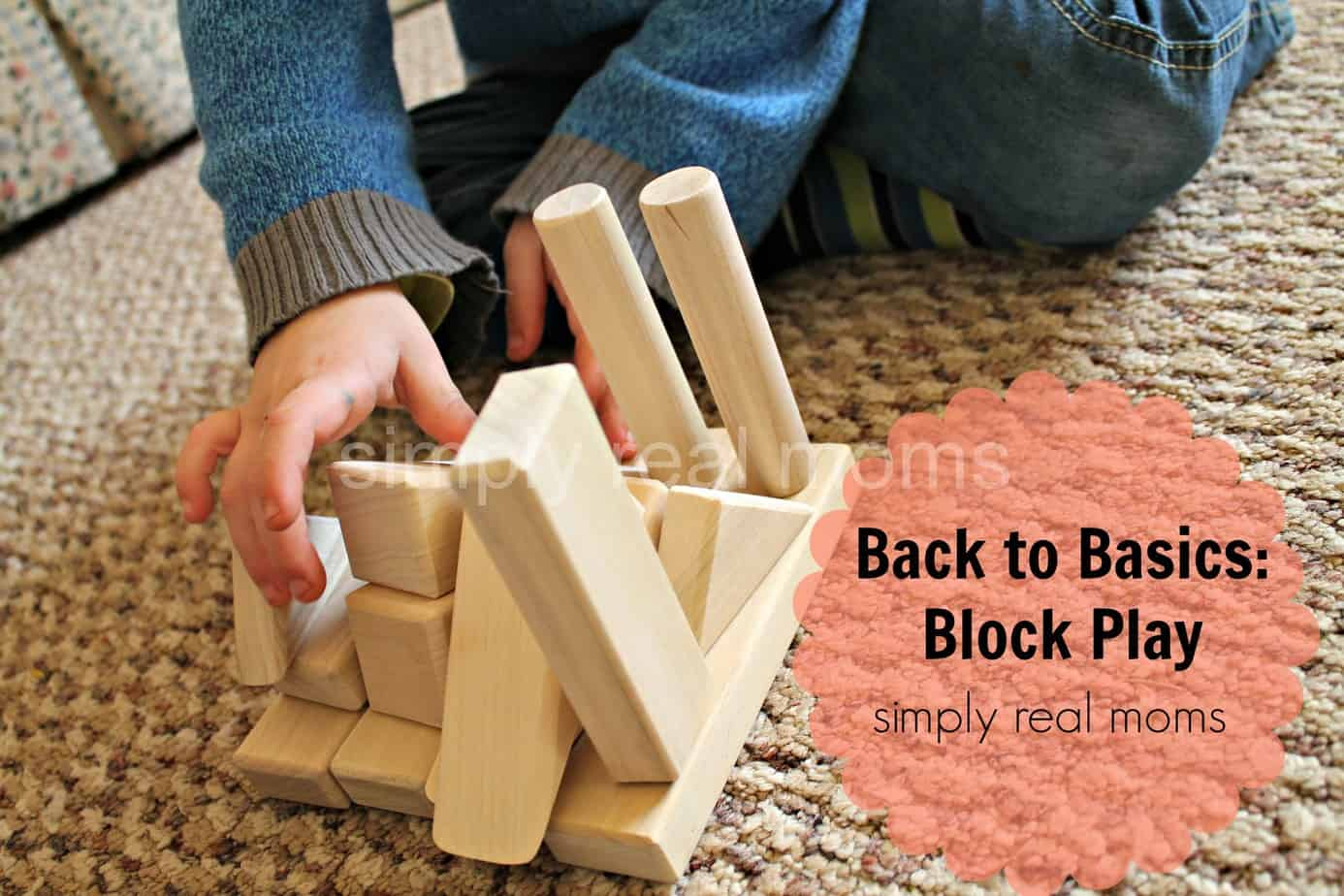Back to Basics: Block Play 5