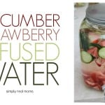 Cucumber Strawberry Infused Water 150x150 25 Days of Holiday Treats: Strawberry Santa Hats