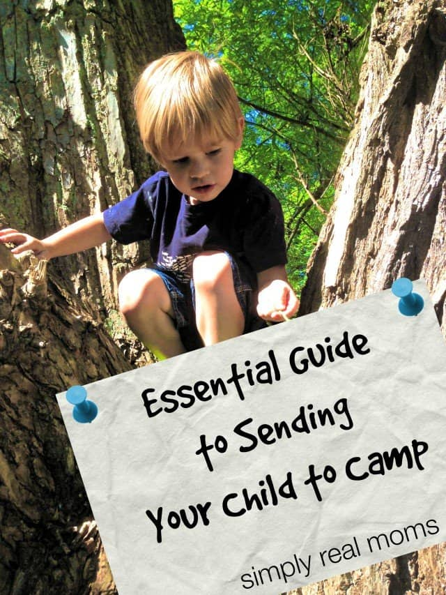 Essential Guide to Sending Your Child to Camp