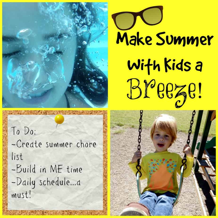 Make Summer With Kids a Breeze! 1