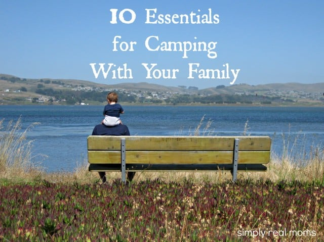 10 Essentials for Camping With Your Family