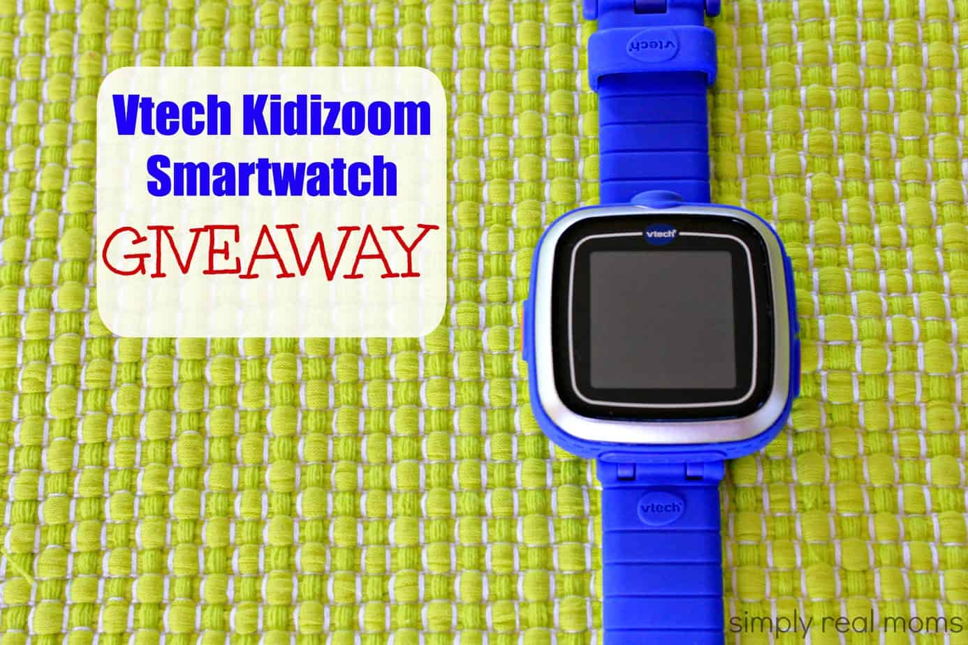 Vtech Kidizoom Smartwatch Giveaway 1