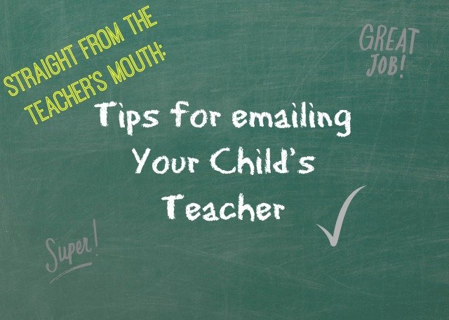 Straight from the teacher's mouth Tips for emailing Your Child's Teacher
