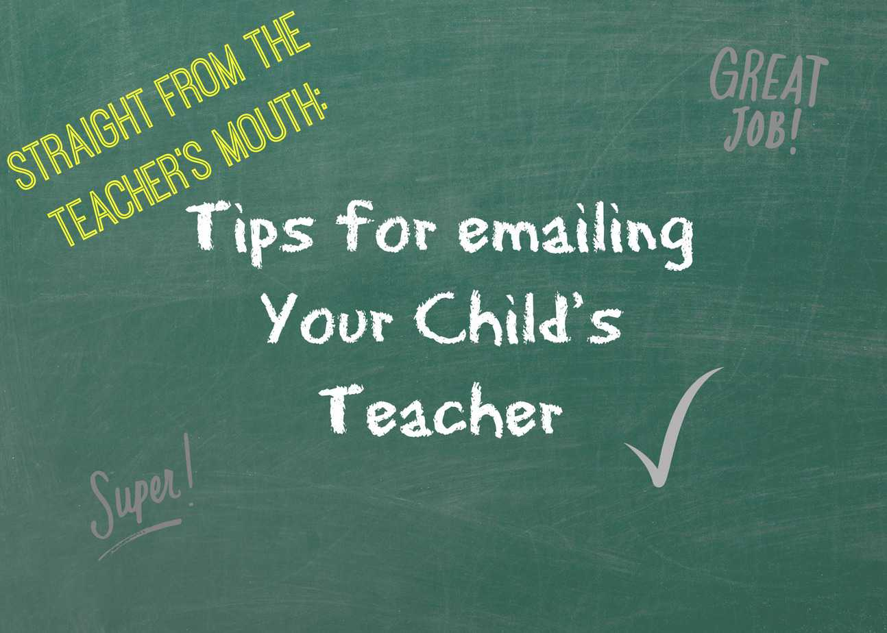 Tips for Emailing Your Child's Teacher