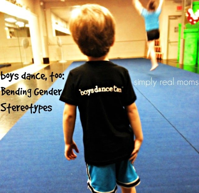 boys dance, too Bending Gender Stereotypes