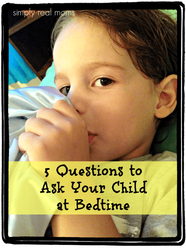 5 Questions to Ask Your Child at Bedtime