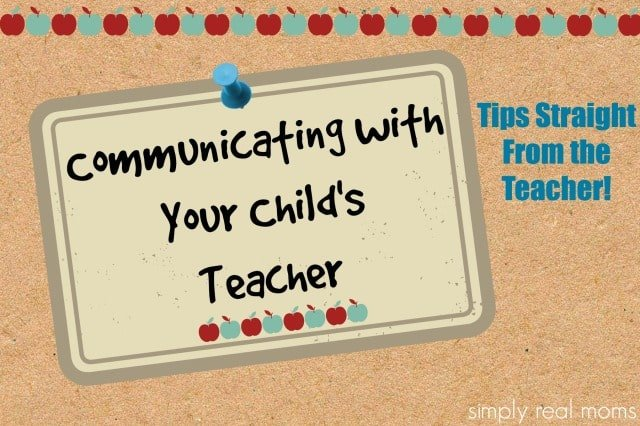Communicating with Your Child's TeacherTips Straight From the Teacher