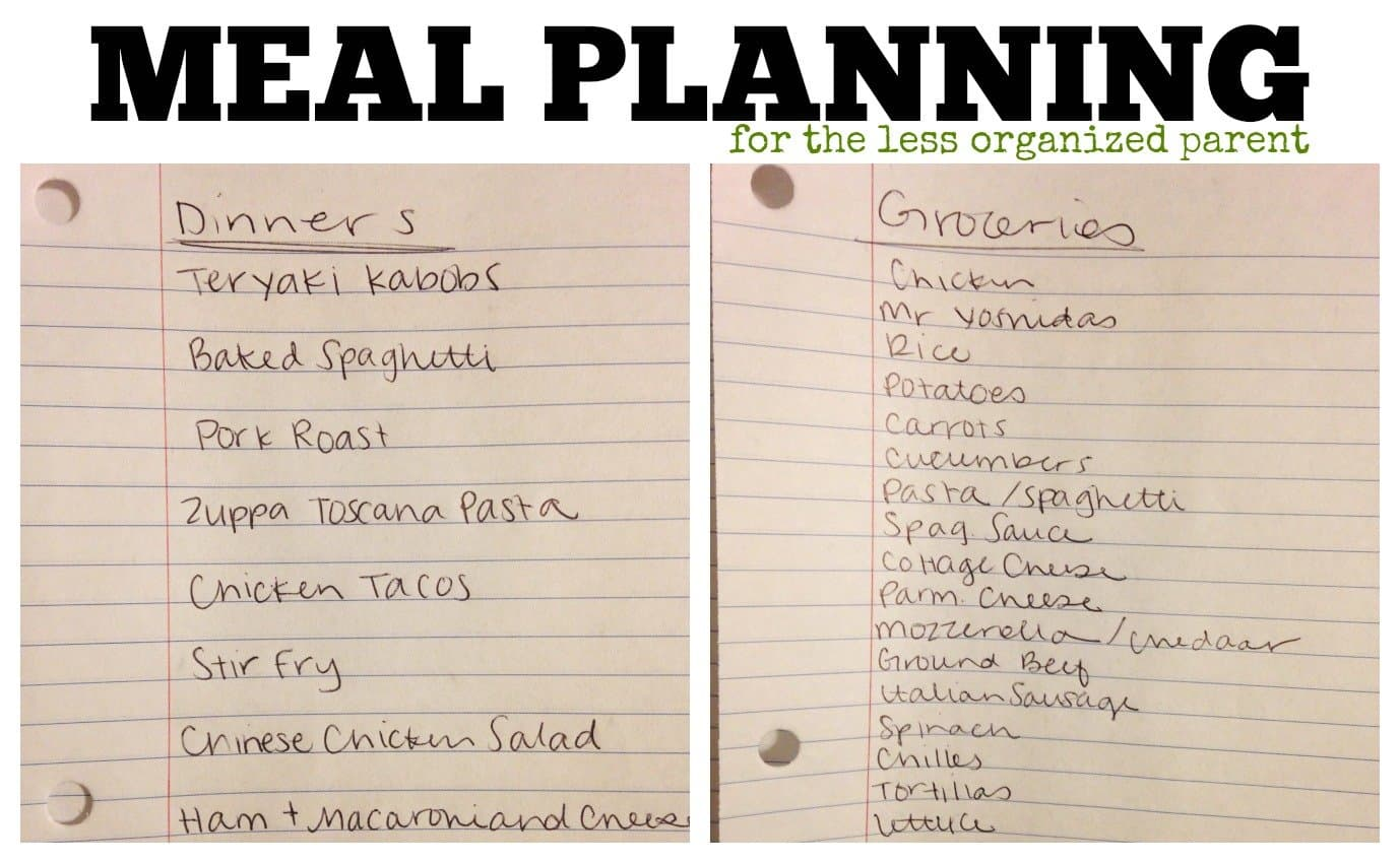 Meal Planning For The Less Organized Parent 1