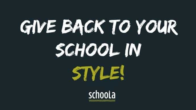 Schoola: Give Back To Your School In Style! 3