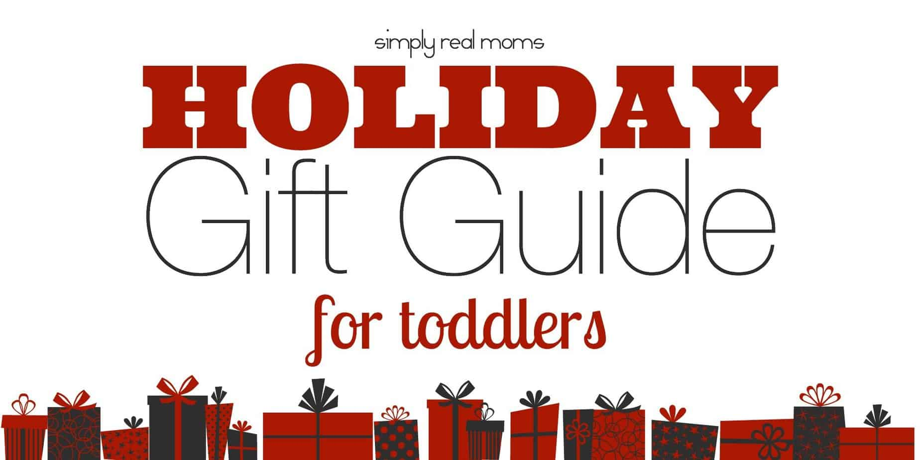Toddler Gift Guide 2014