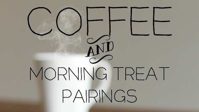 Coffee and Morning Treat Pairings  5