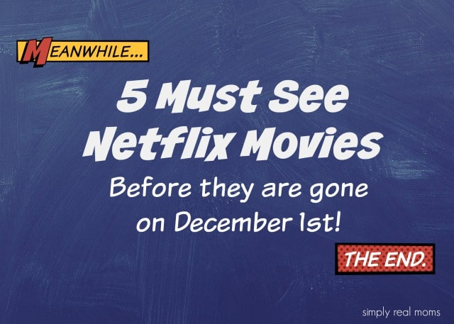 5 Must See Netflix Movies
