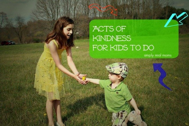 Acts of Kindness for Kids to do