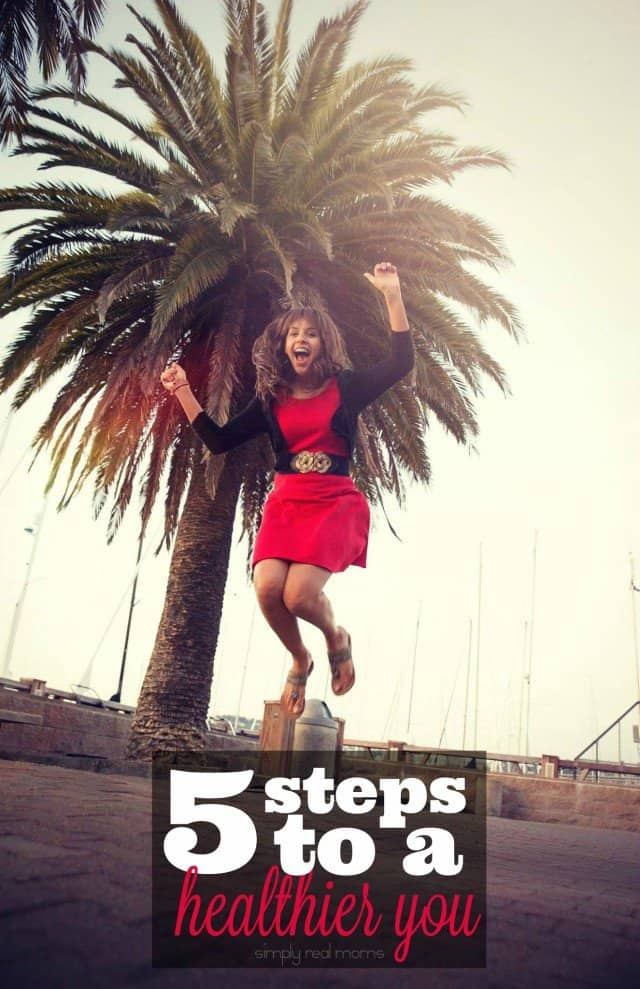 5 Steps to a Healthier You