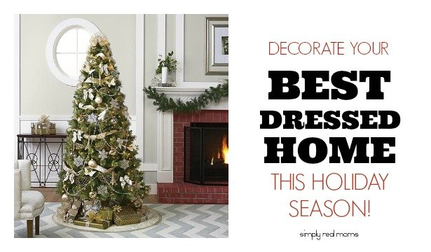Decorate Your Best Dressed Home This Holiday Season! 3