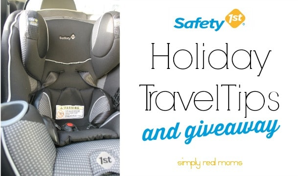 Safety 1st Holiday Travel Tips and Car Seat GIVEAWAY 6