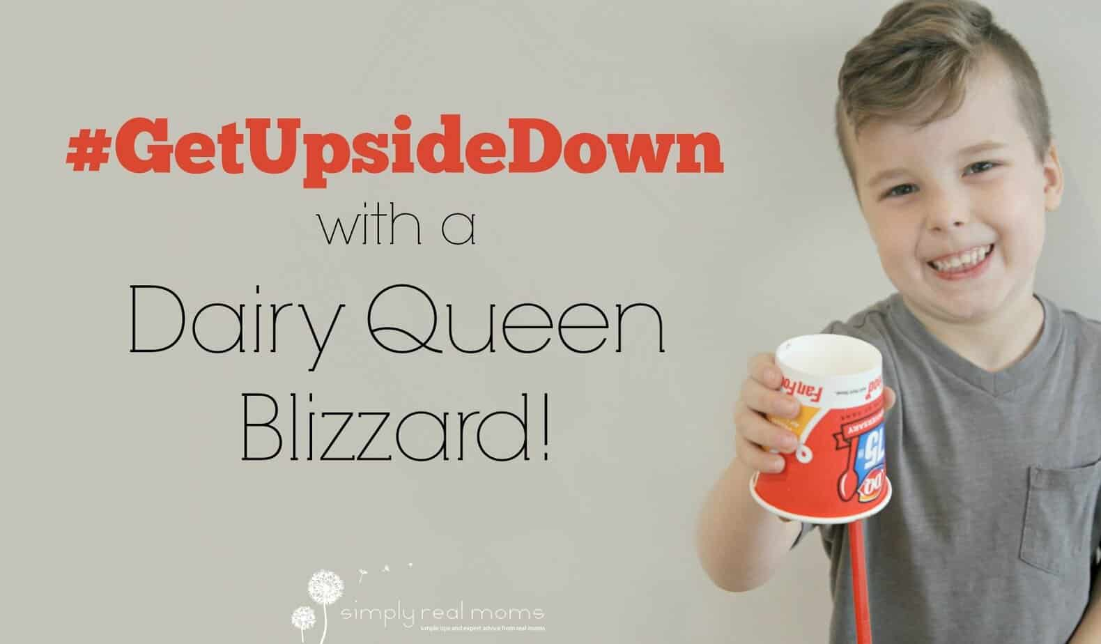Get Upside Down With A Dairy Queen Blizzard! 1
