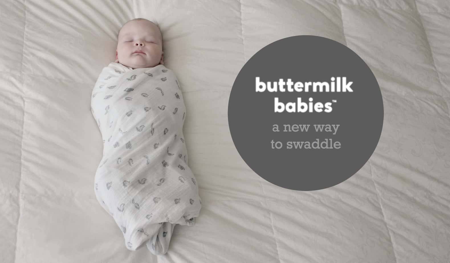 Buttermilk Babies: A New Way To Swaddle 1