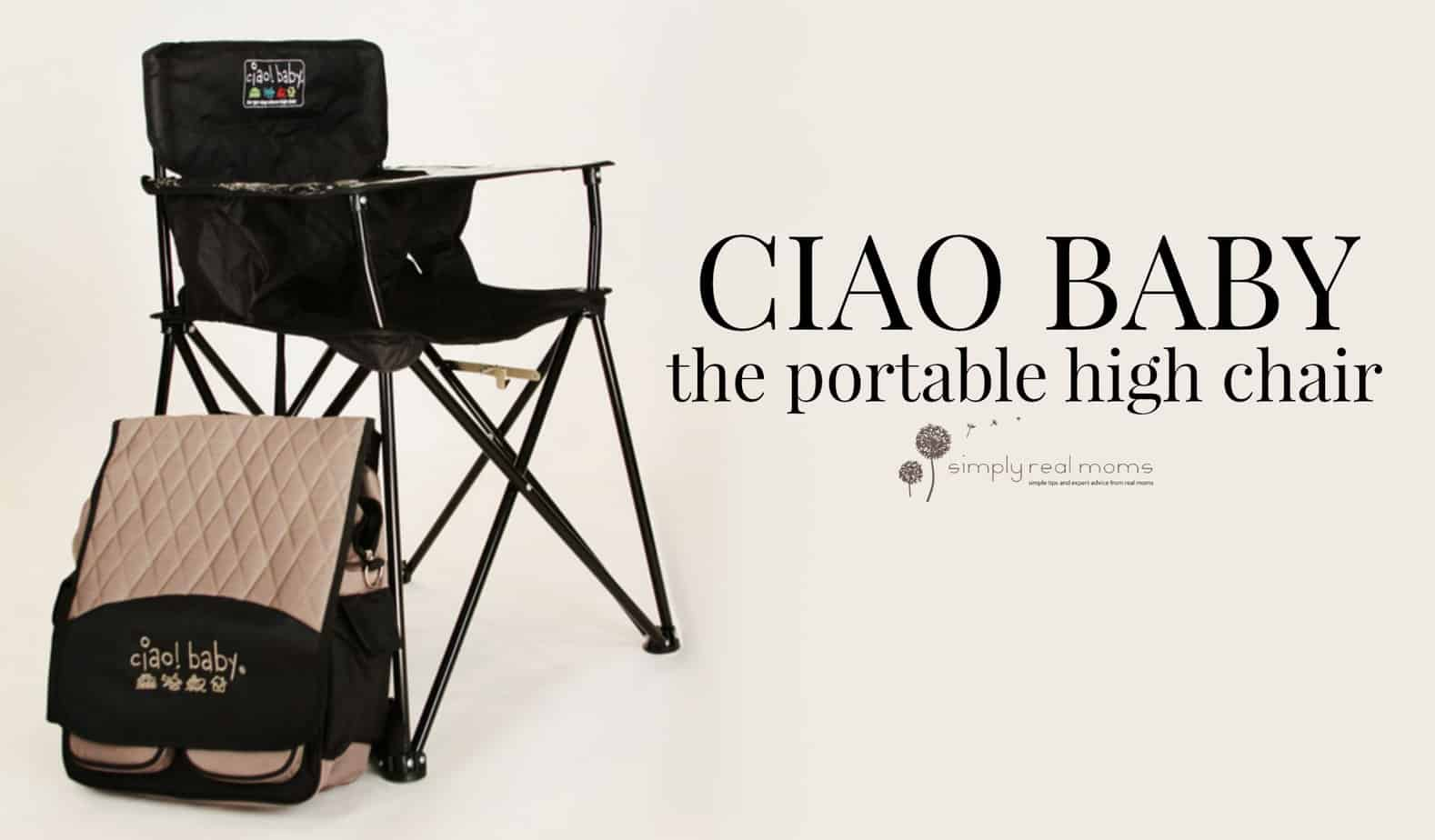 Excellent Ciao Baby The Portable High Chair Gmtry Best Dining Table And Chair Ideas Images Gmtryco