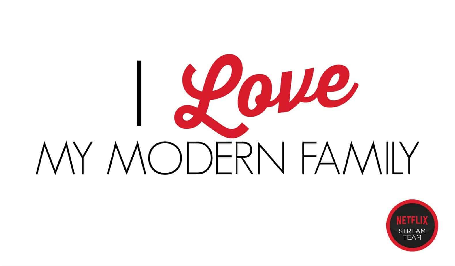 I Love My Modern Family #streamteam 5